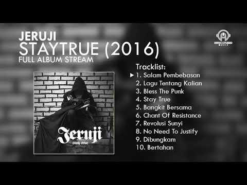Jeruji - Staytrue (FULL ALBUM) By. HansSceneMusic [HSM]