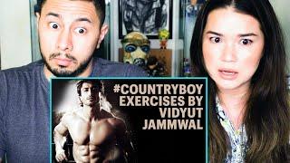 VIDYUT JAMMWAL   Exercises #CountryBoy   Reaction by Jaby Koay \u0026 Achara Kirk