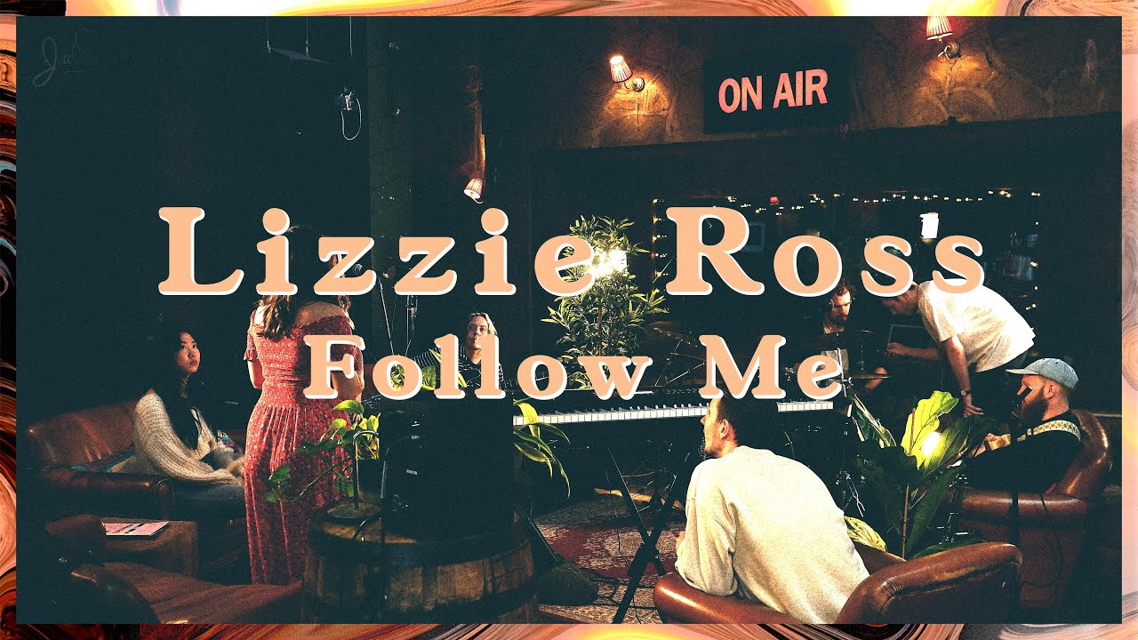 Lizzie Ross - Follow Me