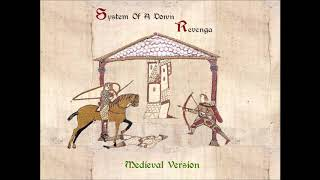 Download Lagu System Of A Down - Revenga (Medieval Version) mp3