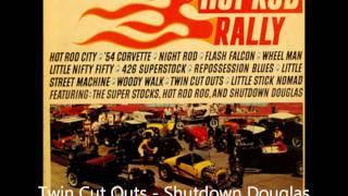 Twin Cut Outs - Shutdown Douglas