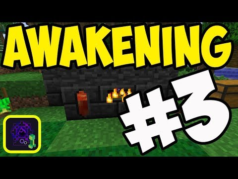 MINECRAFT Awakening Modpack Lets Play Series Episode 3! SMELT IT ALL!