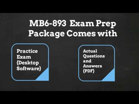 MB6-893 Exam Dumps with Authentic MB6-893 Exam Questions