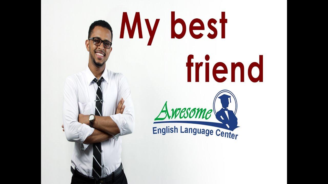 تعلم اللغة الأنجليزية مع المعلم جيلاني My Best Friend Youtube