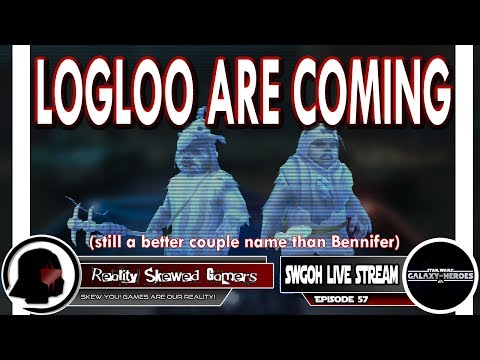 SWGOH Live Stream Episode 57: Logloo Are Coming | Star Wars: Galaxy of Heroes #swgoh