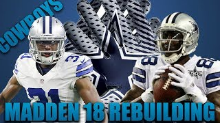 Cowboys Dynasty? Realistic Rebuild of the Dallas Cowboys! | Madden 18 Franchise! 2017 Video