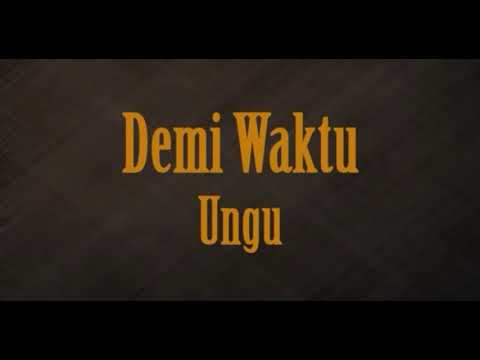 Ungu - Demi Waktu Cover (Lyric Video)
