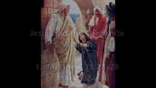 Day 060:  Jesus and the Canaanite Woman