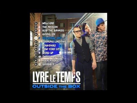 Lyre Le Temps - Outside The Box [Full Album]