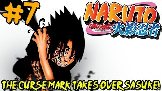 THE CURSE MARK TAKES OVER SASUKE!   Naruto: Online - Episode 7