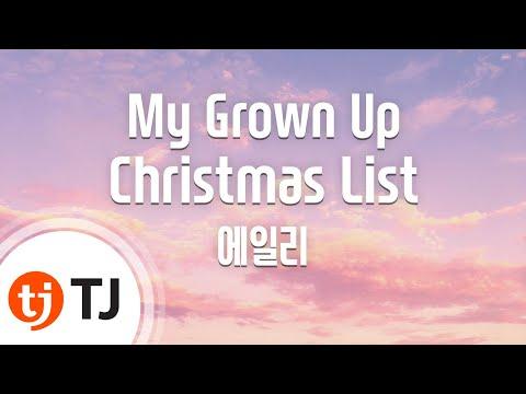 My Grown Up Christmas List_Aliee 에일리_TJ노래방 (Karaoke/lyrics/romanization/KOREAN)