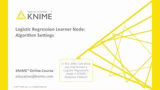 Logistic Regression Node: Algorithm Settings