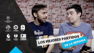 Boca Juniors - River Plate, la final de las finales | Los 5 partidos de la semana