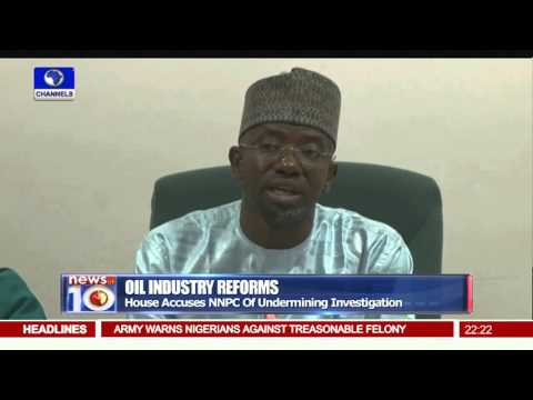 News@10: House Accuses NNPC Of Undermining Investigation 12/11/15 Pt.2