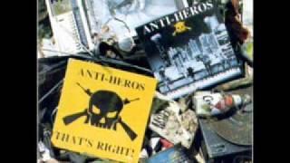 ANTI HEROS - Criminal Mischief