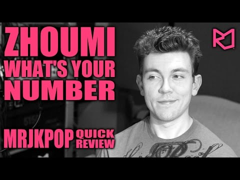Zhoumi What's Your Number Quick Review ( Reaction ) - MRJKPOP ( 조미 )
