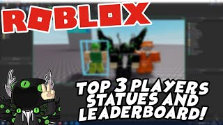 GLOBAL LEADERBOARD WITH TOP 3 STATUES - Roblox Scripting Tutorial