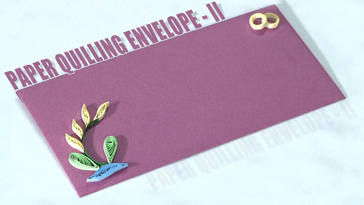 How to Make an Paper Quilling Envelope - II - YouTube for Simple Quilling Designs For Envelopes  585ifm