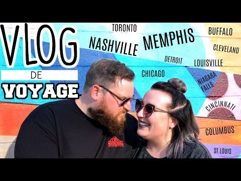 VLOG DE VOYAGE : 12 villes en 15 jours!!! Nashville, Memphis, Toronto et ++ / 2FILLESORDINAIRES