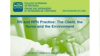 RN and RPN Practice: The Client, the Nurse and the Environment webcast