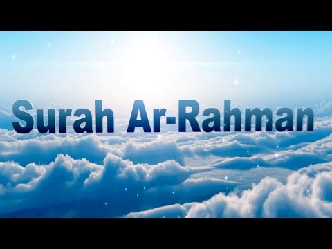 Surah Ar Rahman Beautiful Quran Recitation with English Transliteration - Translation Full HD