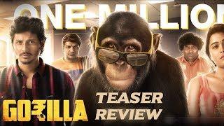 Gorilla - Official Teaser Breakdown | Jiiva, Shalini Pandey | Yogi Babu, Sathish | Sam CS | #Nettv4u