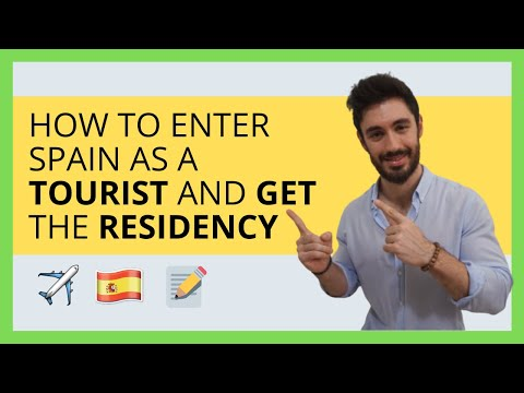 ✅ How To Enter Spain With A Tourist Visa And Get The Residency