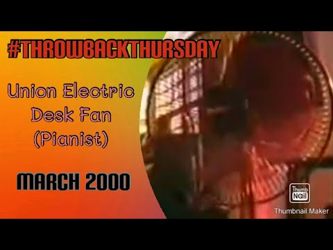 #ThrowbackThursday: UNION Electric Fans TVC - Pianist (March 2000) | It's a NOVA Thing