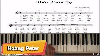 Hướng dẫn đệm Piano: Khúc Cảm Tạ - Hoàng Peter