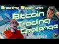 Bitcoin Trading Challenge - YouTube