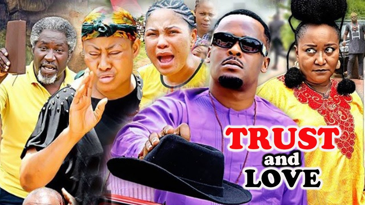 Download TRUST AND LOVE Complete Part 1&2- [NEW MOVIE] ZUBBY MICHAEL|NGOZI EZEONU NIGERIA LATEST MOVIE 2021