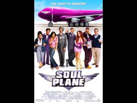 Soul Plane ost - I get high
