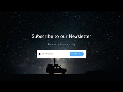 Subscribe To Newsletter Design Using HTML And CSS | Newsletter Section
