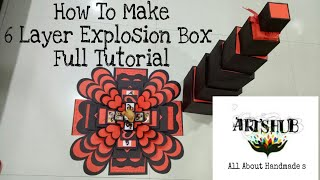 Valentine S Day Special 6Layer Explosion Box Tutorial