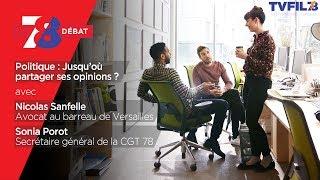7/8 Le Débat – Politique : Jusqu'où partager ses opinions ?