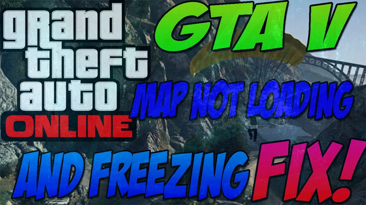 FIX GTA 5 MAP FROM NOT LOADING AND FREEZING!