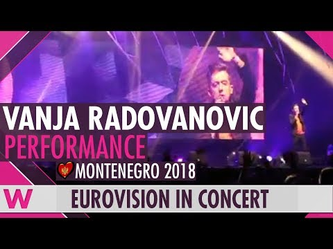 "Vanja Radovanović ""Inje"" (Montenegro 2018) LIVE @ Eurovision in Concert 2018"