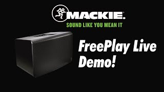 Mackie FreePlay Live Demo !