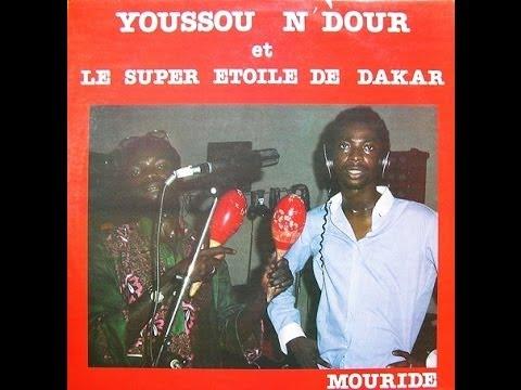Youssou N'Dour et le Super Etoile de Dakar - Mouride