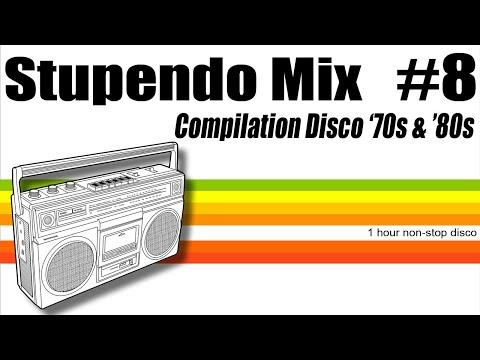 Stupendo Mix #8 (Compilation Disco Anni '70 '80)