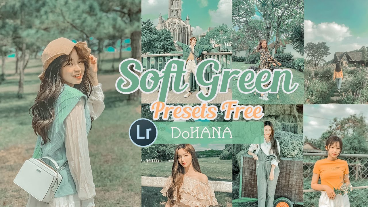 Tone SOFT GREEN Lightroom | Lightroom Mobile Presets FREE DNG | Công Thức Lightroom Tone Xanh