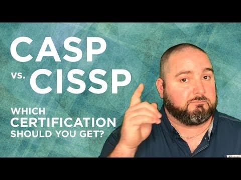 CASP vs CISSP:  Which Certification Should You Get?