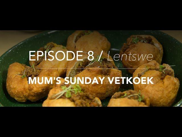 KitchenCoZa - Episode 8 – MUM'S SUNDAY VETKOEK