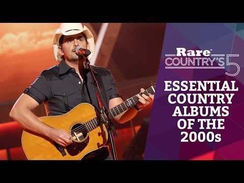 5 Essential Country Albums of the 2000s | Rare Country's 5