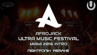 Afrojack | UMF Miami 2016 Intro (Nightfonix Remake)
