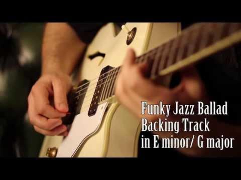 Funky Jazz Ballad Backing Track E Minor / G Major