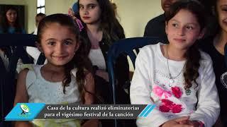 Casa de la cultura realizó las eliminatorias para el vigésimo festival de la canción