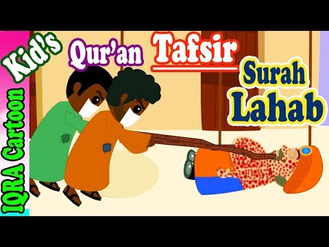 Surah Lahab |  Stories From The Quran Ep. 04 | Quran For Kids | Tafsir For Kids