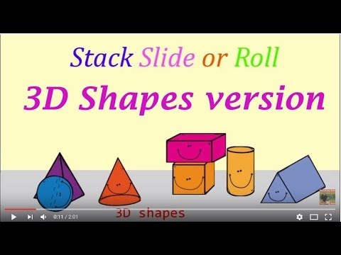 Stack Slide or Roll 3D shapes song 3D Shapes Version