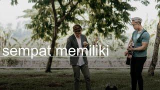 Gambar cover Yovie & Nuno - Sempat Memiliki (eclat cover)